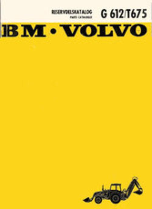 Product picture Reservdelskatalog Volvo BM G 612 & T 675 Traktorgravare